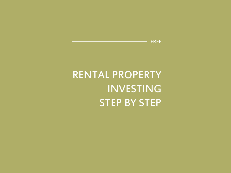 Rental Property Investing Step by Step [100]
