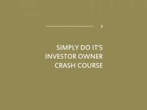 Simply Do It's Investor Owner Crash Course